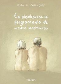 LA OBSOLESCENCIA PROGRAMADA DE NUESTROS SENTIMIENTOS