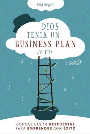 DIOS TENÍA UN BUSINESS PLAN. ¿Y TÚ?