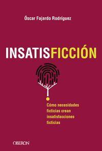 INSATISFICCION