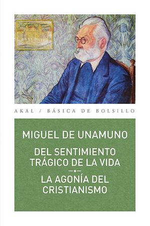 DEL SENTIMIENTO TRÁGICO DE LA VIDA // LA AGONÍA DEL CRISTIANISMO