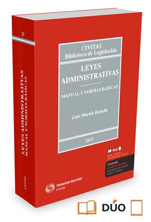 LEYES ADMINISTRATIVAS. MANUAL Y NORMAS BÁSICAS  (PAPEL + E-BOOK)