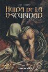 LOBO SOLITARIO I. HUÍDA DE LA OSCURIDAD