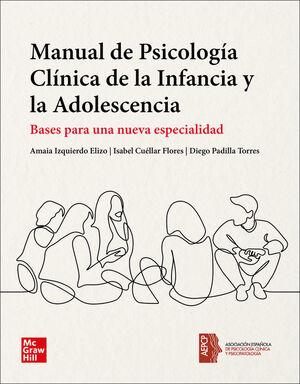 MANUAL DE PSICOLOGÍA CLÍNICA DE LA INFANCIA Y LA ADOLESCENCIA