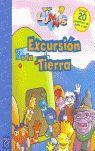 EXCURSIÓN A LA TIERRA