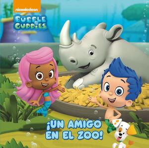 ¡UN AMIGO EN EL ZOO! (BUBBLE GUPPIES. PRIMERAS LECTURAS)
