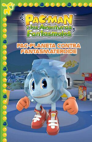 PAC-PLANETA CONTRA FANTASMATEROIDE (PAC-MAN. PRIMERAS LECTURAS)