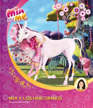 MIA Y LOS UNICORNIOS (MIA AND ME. PRIMERAS LECTURAS)