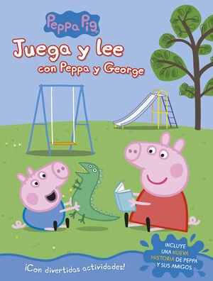 JUEGA Y LEE CON PEPPA Y GEORGE (PEPPA PIG. ACTIVIDADES)