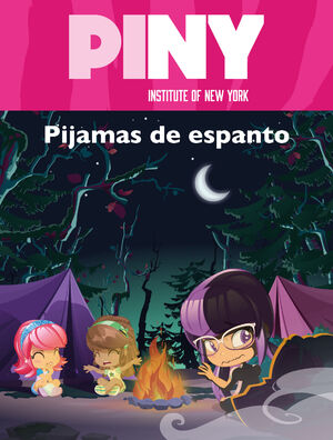 PIJAMAS DE ESPANTO (PINY INSTITUTE OF NEW YORK)