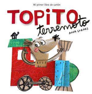 TOPITO TERREMOTO. MI PRIMER LIBRO DE CARTÓN