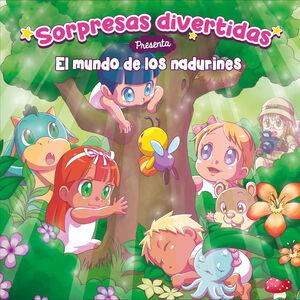 EL MUNDO DE LOS NADURINES (SORPRESAS DIVERTIDAS 1)