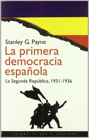 LA PRIMERA DEMOCRACIA ESPAÑOLA