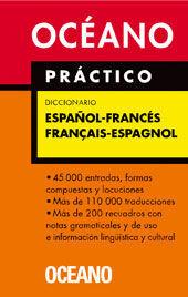 OCÉANO PRÁCTICO DICCIONARIO ESPAÑOL - FRANCÉS / FRANÇAIS - ESPAGNOL