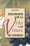 DICCIONARIO DE LA VIÑA Y LOS VINOS DE CANARIAS