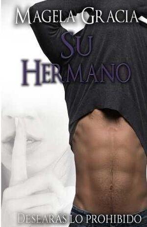 SU HERMANO. DESEARÁS LO PROHIBIDO
