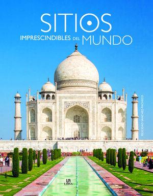 SITIOS IMPRESCINDIBLES DEL MUNDO
