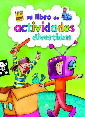 MI LIBRO DE ACTIVIDADES DIVERTIDAS