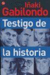 TESTIGO DE LA HISTORIA  FG  (IÑAKI GABILONDO)
