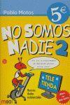 NO SOMOS NADIE 2 CV06