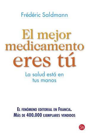 EL MEJOR MEDICAMENTO ERES TÚ