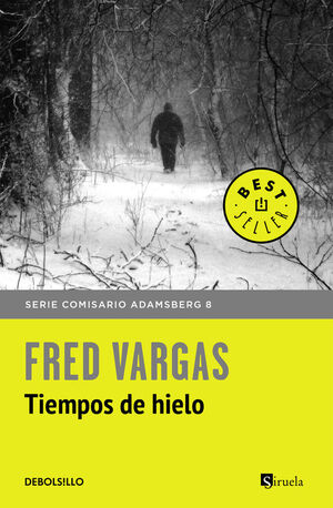 TIEMPOS DE HIELO (COMISARIO ADAMSBERG 8)