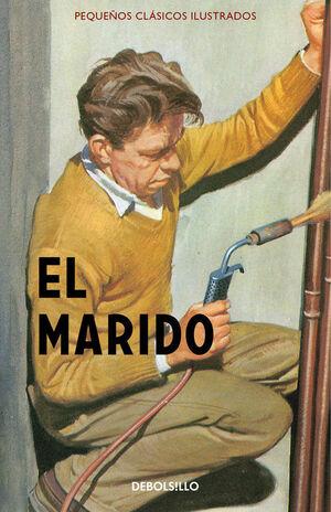 EL MARIDO (PEQUEÑOS CLÁSICOS ILUSTRADOS)