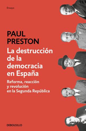 LA DESTRUCCIÓN DE LA DEMOCRACIA EN ESPAÑA