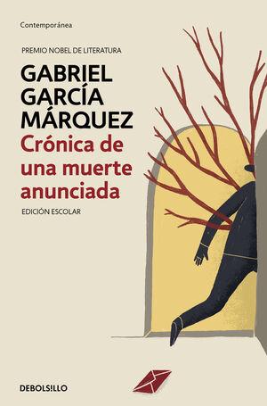 CRÓNICA DE UNA MUERTE ANUNCIADA (ED. ESCOLAR)