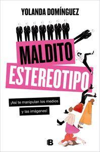 MALDITO ESTEREOTIPO
