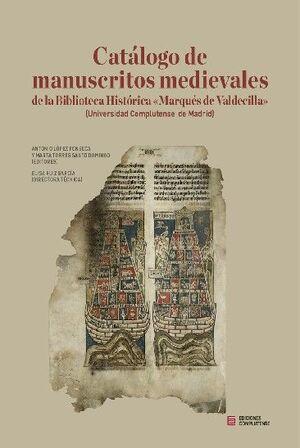 CATÁLOGO DE MANUSCRITOS MEDIEVALES DE LA BIBLIOTECA HISTÓRICA