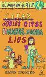CITAS, DOBLES CITAS Y MUCHOS, MUCHOS LIOS (EL MUNDO DE ALLY)