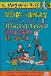 EL MUNDO DE ALLY 6. HERMANOS, CRETINOS Y HERMOSAS-BABOSAS CANCIONES DE AMOR
