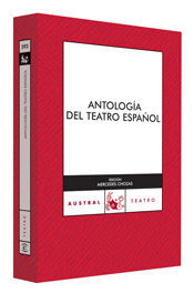 ANTOLOGÍA DEL TEATRO ESPAÑOL