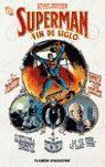 SUPERMAN: CAMBIO DE SIGLO