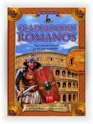 HISTORIA EN ACCIÓN: GLADIADOR ROMANO