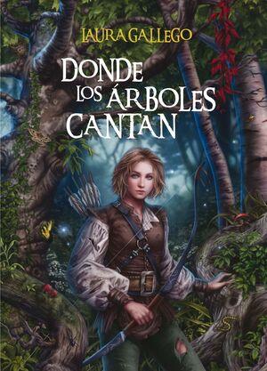 DONDE LOS ÁRBOLES CANTAN [CARTONÉ]