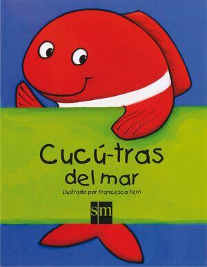 CUCÚ-TRAS DE ANIMALES DEL MAR