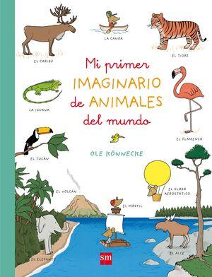 MI PRIMER IMAGINARIO DE ANIMALES DEL MUNDO