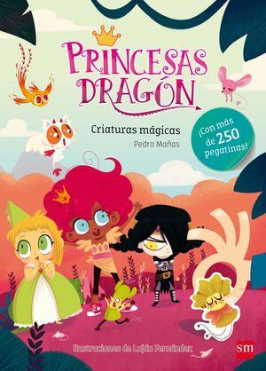 PRINCESAS DRAGÓN CRIATURAS MÁGICAS