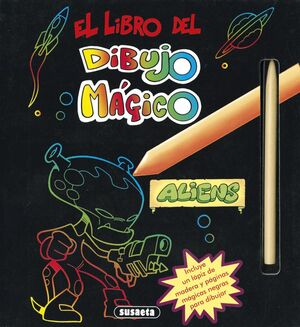 EL LIBRO DEL DIBUJO MÁGICO. ALIENS