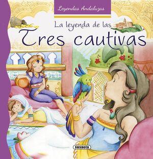 LA LEYENDA DE LAS TRES CAUTIVAS