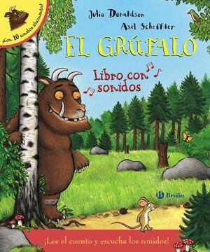EL GRÚFALO. LIBRO CON SONIDOS