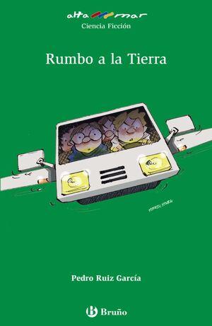 RUMBO A LA TIERRA