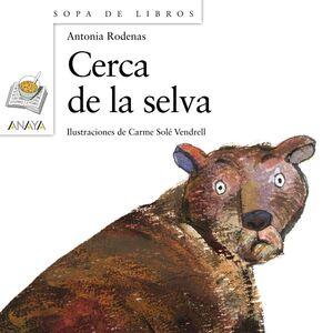 CERCA DE LA SELVA