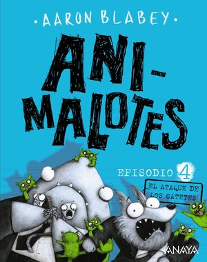 ANIMALOTES 4. EL ATAQUE DE LOS GATETES