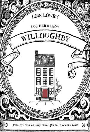 LOS HERMANOS WILLOUGHBY
