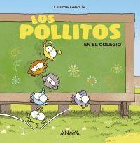 LOS POLLITOS EN LA ESCUELA