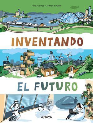 INVENTANDO EL FUTURO