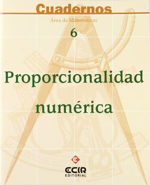 C6:PROPORCIONALIDAD NUMÉRICA