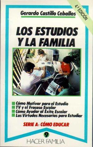 LOS ESTUDIOS Y LA FAMILIA